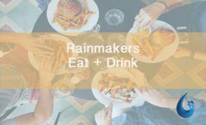 Rainmakers Eat + Drink